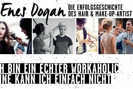 Enes Dogan: Hair & Make-up-Artist