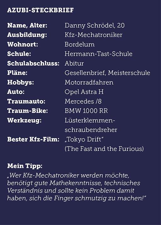 Steckbrief des Auszubildenden Danny Schrödel KFZ-Mechatroniker zur Kfz-Mechatronikerin beim Autohaus Kornkoog GmbH & Co. KG in Niebüll