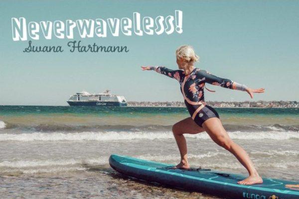 Neverwaveless! – Yogalehrerin Swana Hartmann im Interview