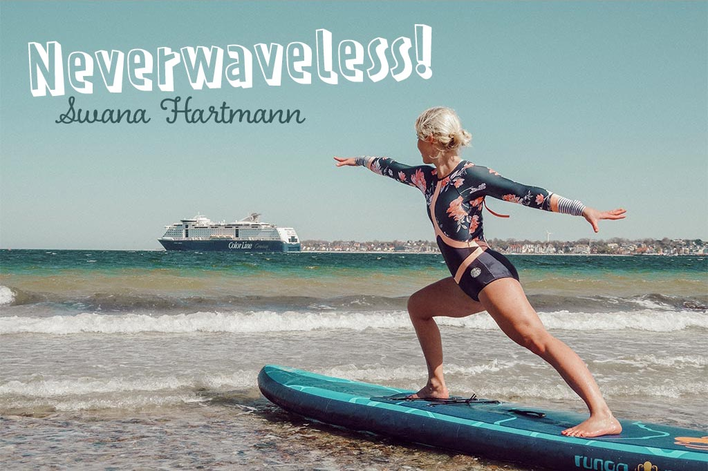 Neverwaveless! – Yogalehrerin Swana Hartmann im Interview
