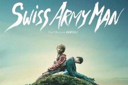 SWISS ARMY MAN – Eine Filmkritik